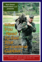 What You Need To Bag That Springtime Gobbler